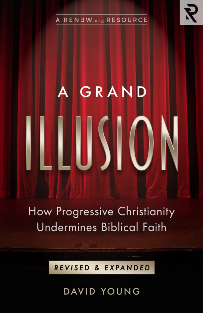 Image for A Grand Illusion: How Progressive Christianity Undermines Biblical Faith