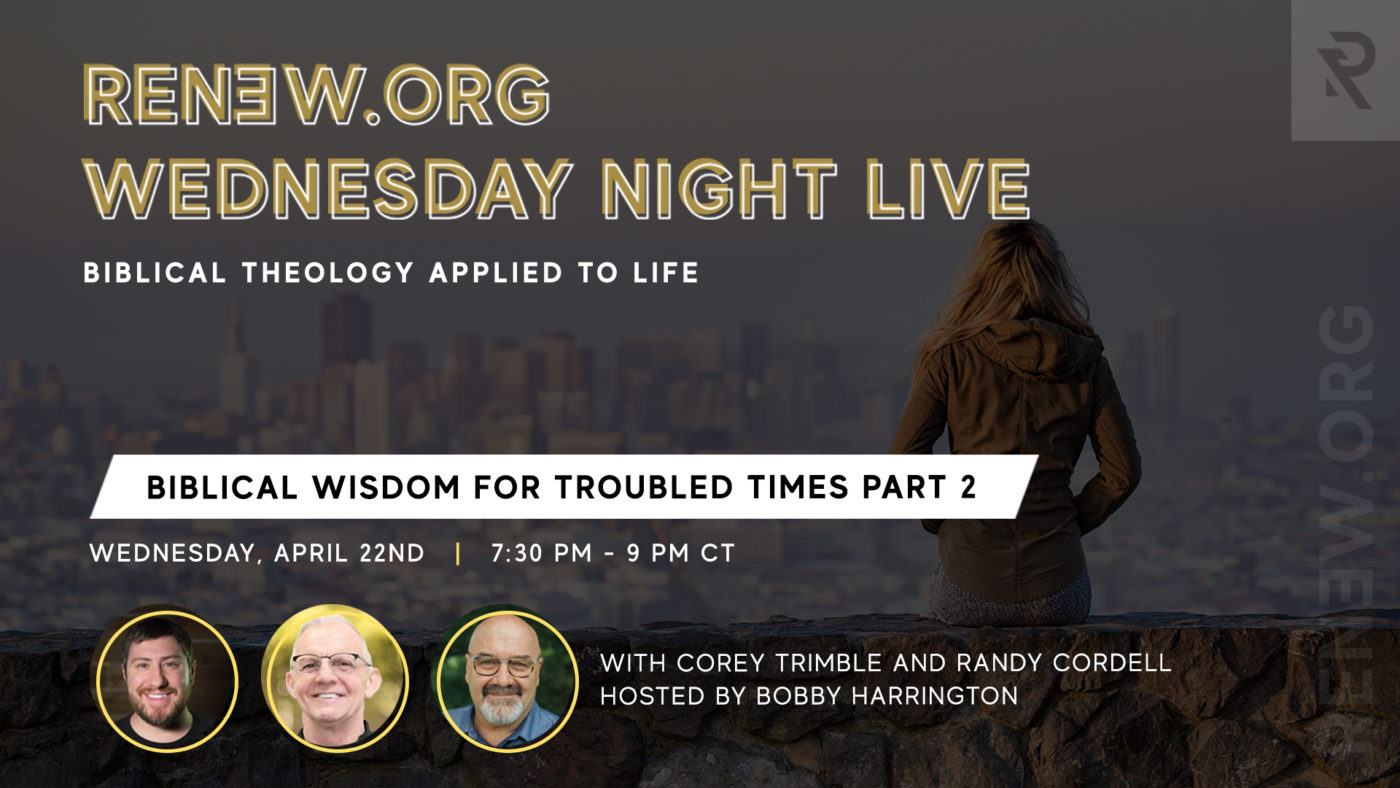 Image for Renew.org Wednesday Night Live: Biblical Theology Applied to Life 4/22