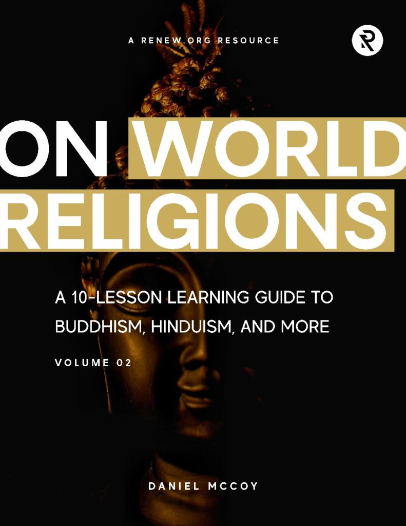 Image for On World Religions: A 10-Lesson Learning Guide on Buddhism, Hinduism, and More (Volume 2)