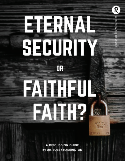 Image for Eternal Security or Faithful Faith?