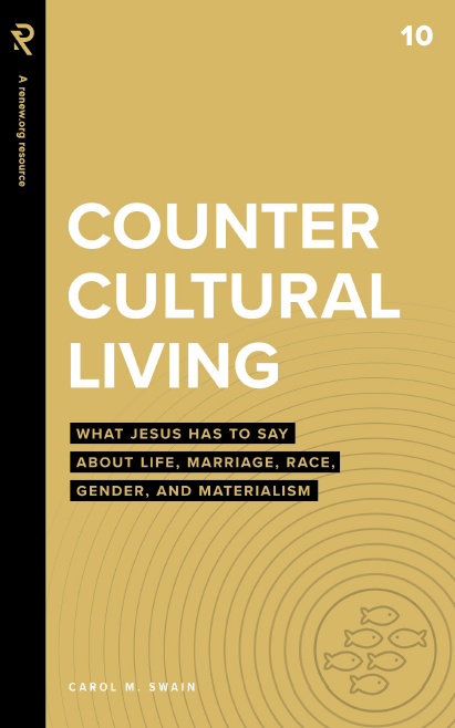 Image for Countercultural Living: What Jesus Has to Say About Life, Marriage, Race, Gender, and Materialism